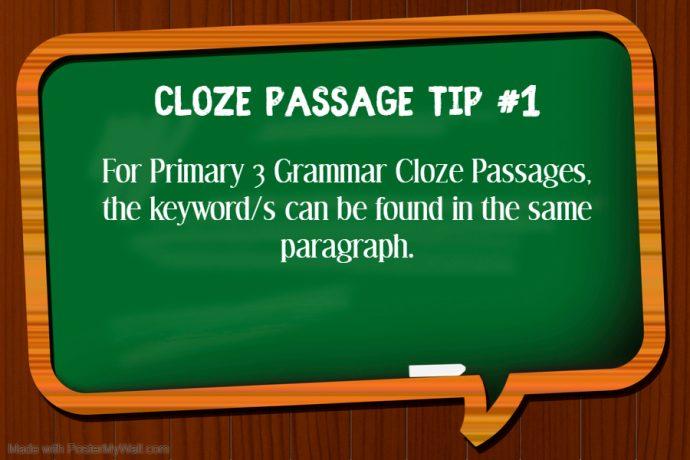 Primary 3 Grammar Cloze Tip 1