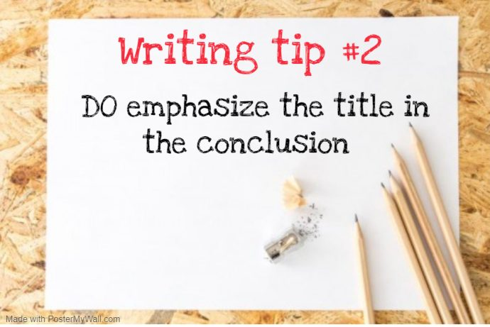 Tip 2 for writing a conclusion for Primary school composition - emphasize the title
